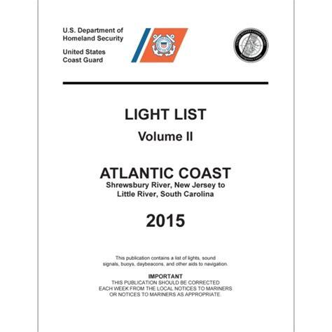 Uscg Light List by Light List Volume Ii Atlantic Coast Nj To Sc 2007