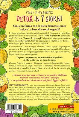 Dieta Detox 7 Giorni by Detox In 7 Giorni Steve Meyerowitz