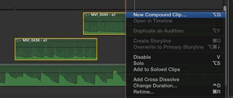 final cut pro compound clip compound clips as audio tracks in final cut pro x