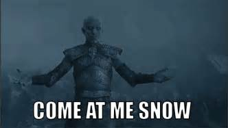 White Walkers Meme - game of lulz special come at me bro edition