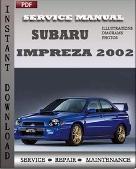 service repair manual free download 2010 subaru impreza wrx head up display subaru impreza 2002 factory manual download global service manuals