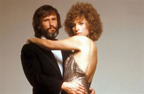 barbra streisand kris kristofferson song a look back at barbra streisand and kris kristofferson in