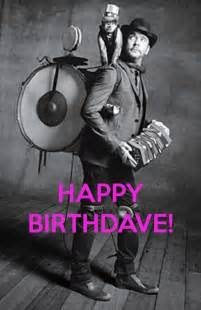 Dave Matthews Band Meme - 150 best happy birthdave images on pinterest dave