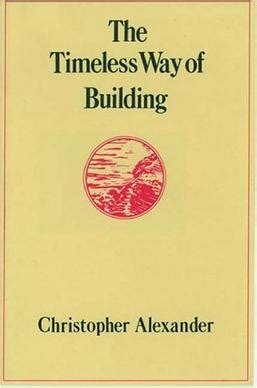 christopher alexander pattern language summary the timeless way of building wikipedia