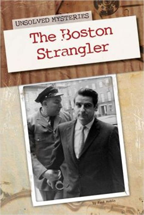 strangler books the boston strangler by paul hoblin 9781617832994
