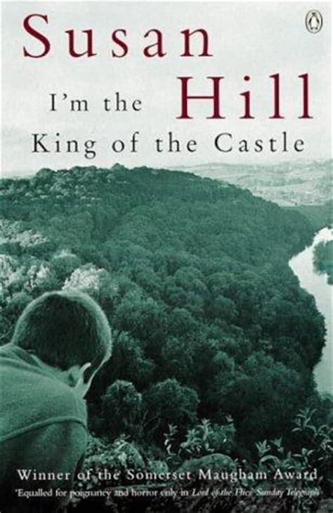 the in the castle a novel books i m the king of the castle by susan hill reviews