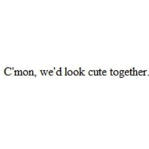 cute lines for celebrity crush best 33 cute crush quotes quotes and humor