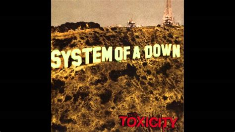 system of a down toxicity album system of a down toxicity full album youtube