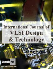 vlsi design journal international journal of vlsi design and technology