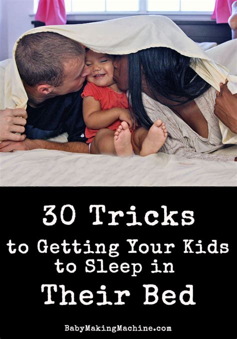 tricks in bed 30 tricks to get your kids to sleep in their own bed