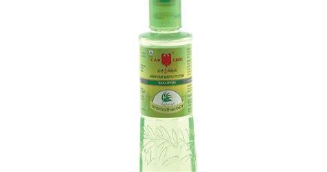 Minyak Kayu Putih Ekaliptus khasiat minyak kayu putih ekaliptus aromatherapy cap lang