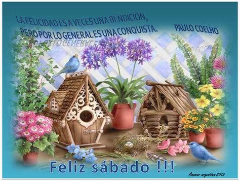 imagenes de feliz sabado hermosas feliz sabado frases de paulo coelho anamar argentina