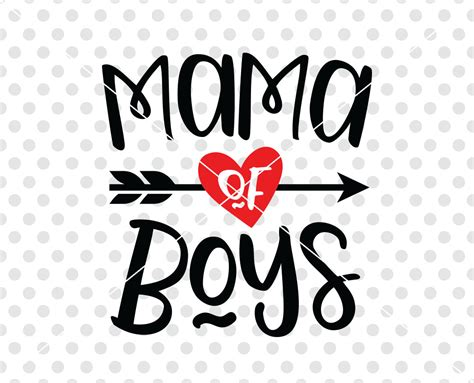 8 Ways To Identify A Mamas Boy by Of Boys Svg Dxf Cutting File Svg Dxf Cutting