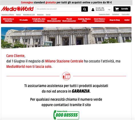mediaworld sede centrale chiuso anche il negozio mediaworld di centrale mi