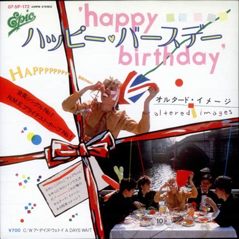 happy birthday altered images mp3 download altered images happy birthday japanese 7 quot vinyl single 7