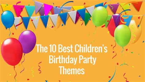 birthday themes for january the 10 best preschool birthday party themes early