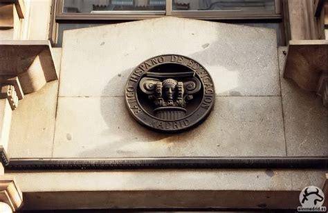 banco hispano gu 237 a visual de edificios hist 243 ricos de madrid visual