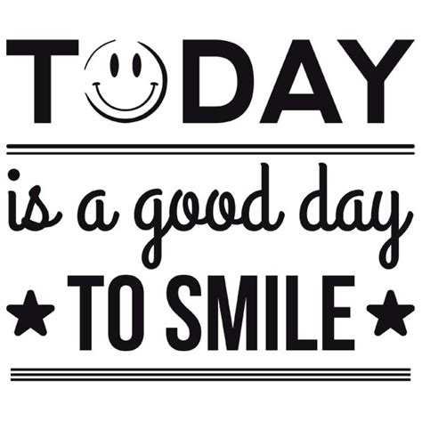 today is wall stickers today is a day to smile