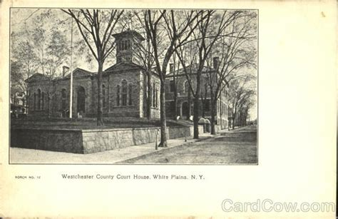 Westchester County Court Records Westchester County Court House White Plains Ny
