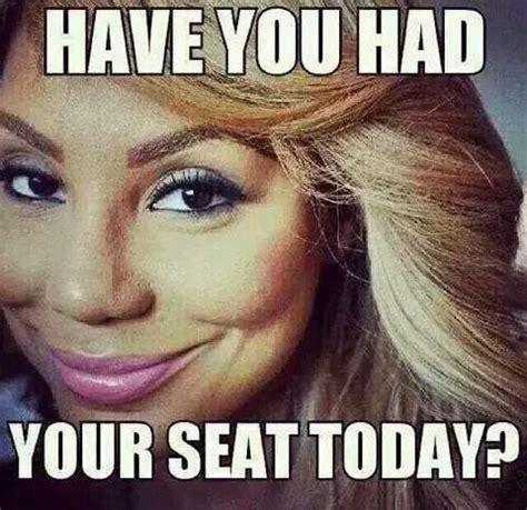 Tamar Braxton Memes - 30 best tamar braxton meme images on pinterest memes