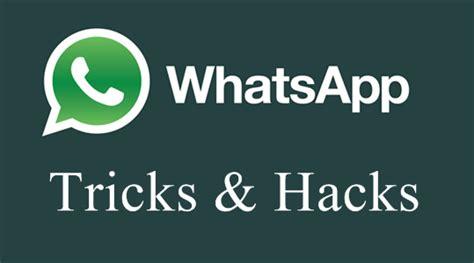 hacking tutorial for whatsapp best whatsapp hacks and tricks 2017 hacking news tutorials