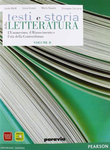 testi e storia della letteratura la libreria di sassuolo testi e storia della letteratura b