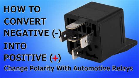 change polarity   relay convert negative