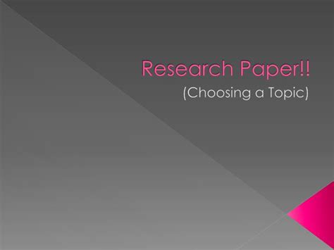 powerpoint presentation of a research paper ppt research paper powerpoint presentation id 6853369