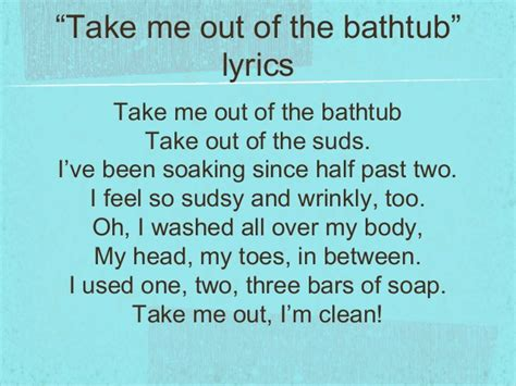 singing in the bathtub lyrics take me out of the bathtub lyrics 28 images baseball