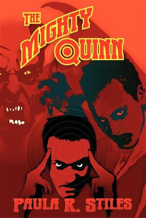 the mighty quinn books the mighty quinn by paula r stiles reviews discussion