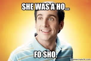 You A Hoe Meme - ho fo sho