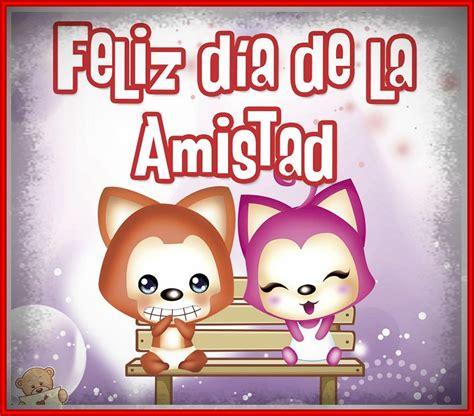 imagenes gratis feliz dia de la amistad fotos para san valentin amistad archivos cartas de amor