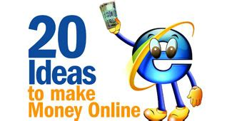 20 Ideas To Make Money Online - 20 ideas to make money online money today