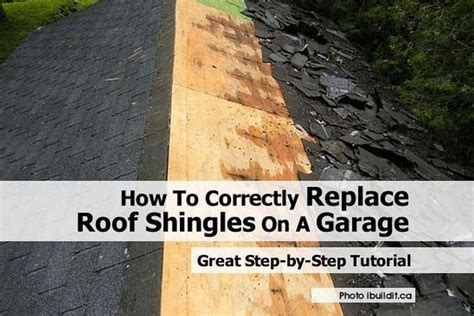 How To Reshingle A Garage Roof by How To Correctly Replace Roof Shingles On A Garage