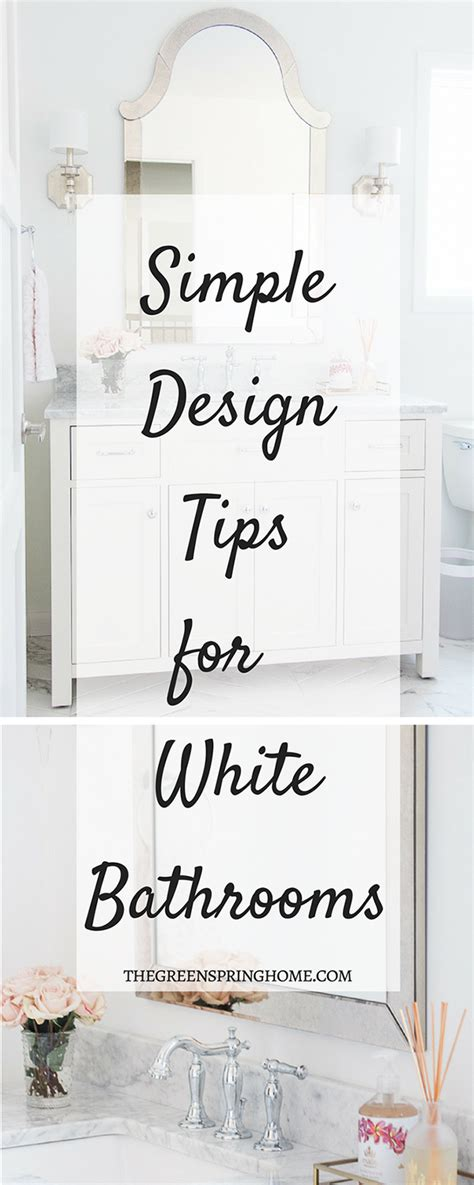 Simple White Bathrooms by Simple Design Tips For All White Bathrooms The