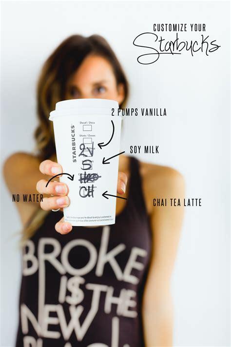 Customize Your Starbucks ? Treasures & Travels