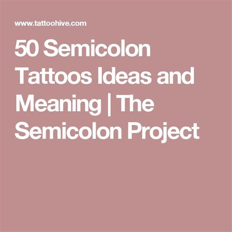 meaning of a semicolon tattoo 10 ideas about semicolon on semi colon