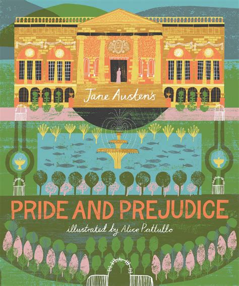 pride and prejudice illustrated books pride and prejudice classics reimagined austen