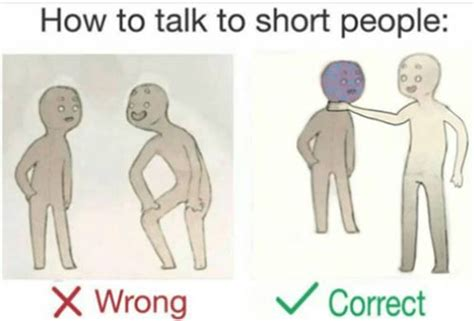 Short People Memes - the best how to talk to short people meme smosh