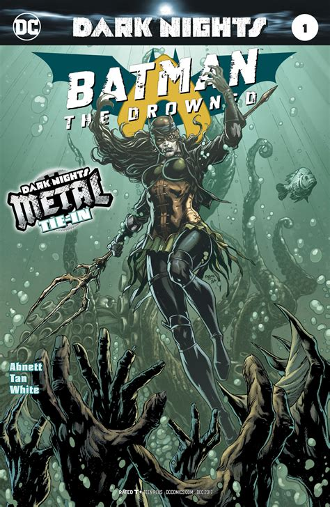 the drowned and the dc comics rebirth dark nights metal spoilers batman the dawnbreaker 1 with batman s will
