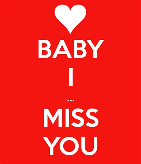 you 3 miss you 8408149997 i miss you baby quotes quotesgram