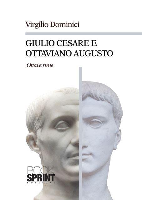 libreria giulio cesare giulio cesare e ottaviano augusto di virgilio dominici