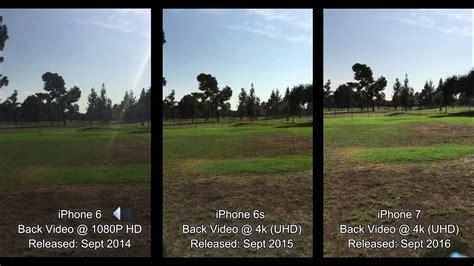 iphone 7 vs iphone 6s vs iphone 6 4k comparison test