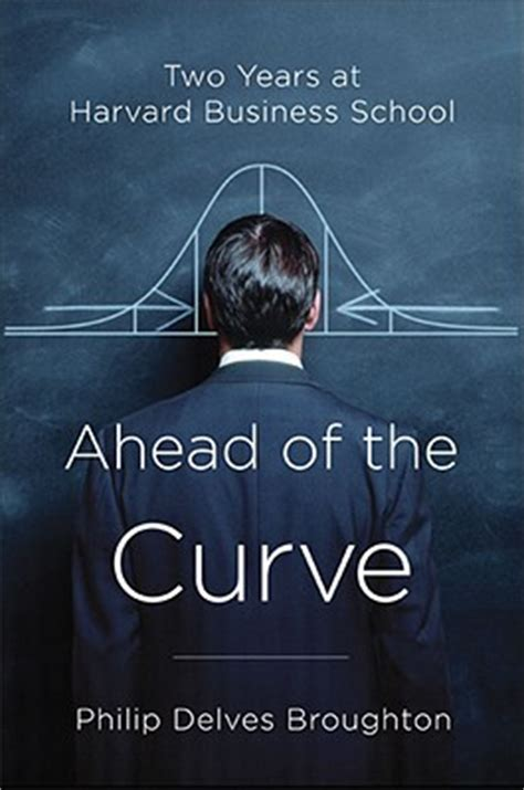 How Many Years Is A Harvard Mba ahead of the curve two years at harvard business school