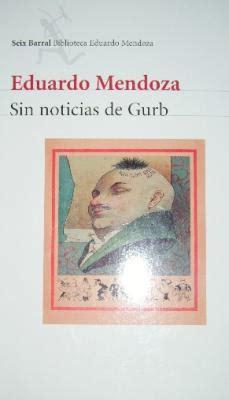 libro sin noticias de gurb libros el fin de los d 237 as grises
