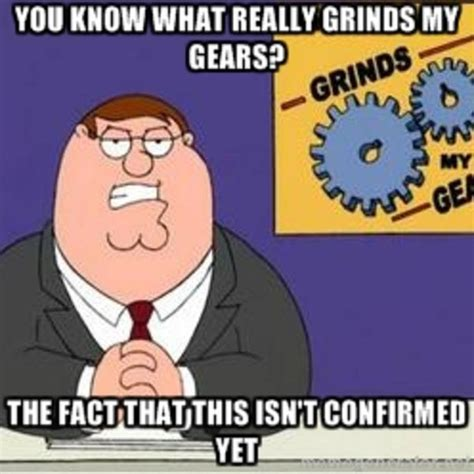 Grinds My Gears Meme - why kym why you know what really grinds my gears