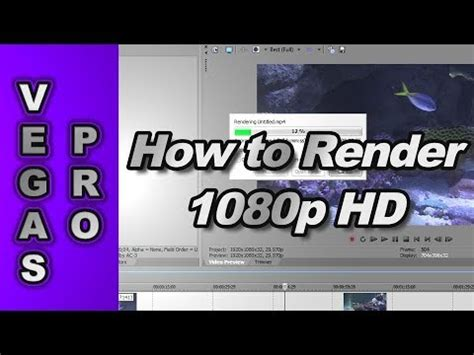 sony vegas pro 11 tutorial how to render in 720p hd how to render 720p 1080p video using sony vegas pro 11
