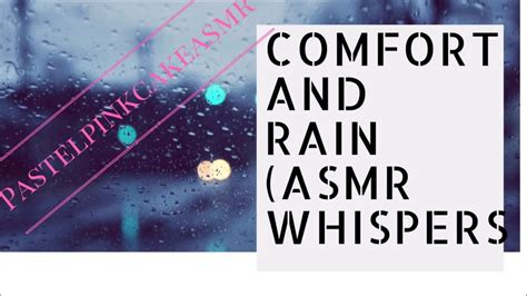 Asmr Comfort For Anxiety Rain Sounds Thunderstorm