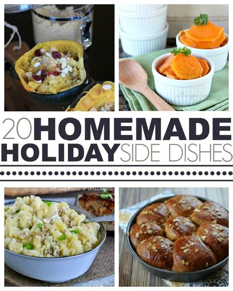 over 20 homemade holiday side dishes meals homemade and dinner sides