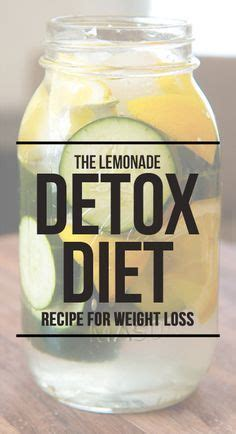 Detox Diet Recipes For Weight Loss by Lemonade Diet Proven Diet For Weight Loss Cleansing